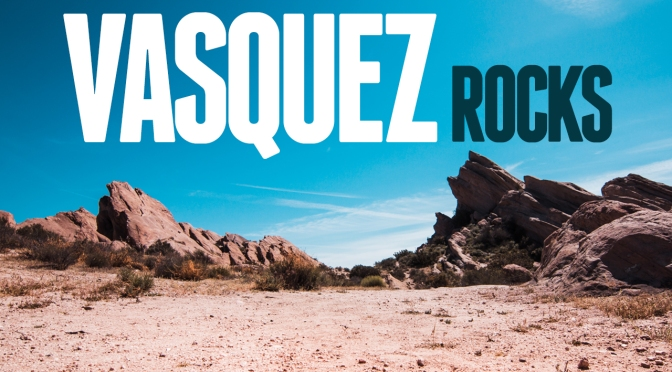 Vasquez Rocks and Charlie Brown Farms – Day Trip Near Los Angeles
